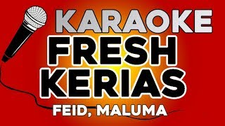 KARAOKE (Fresh Kerias   Feid, Maluma)