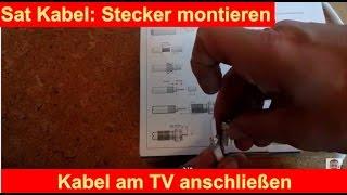 SAT F-Stecker an Kabel montieren, Fernseher an Satellit anschließen