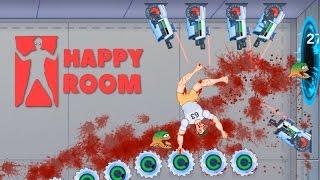 Happy Room - Best Killing Machine Ever! - Let