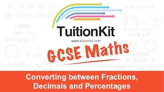 Converting between Fractions, Decimals and Percentages