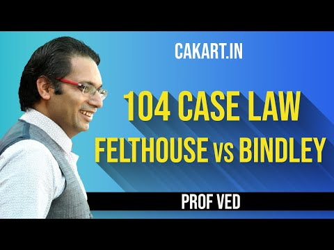104 case law Felthouse vs Bindley by Prof Ved