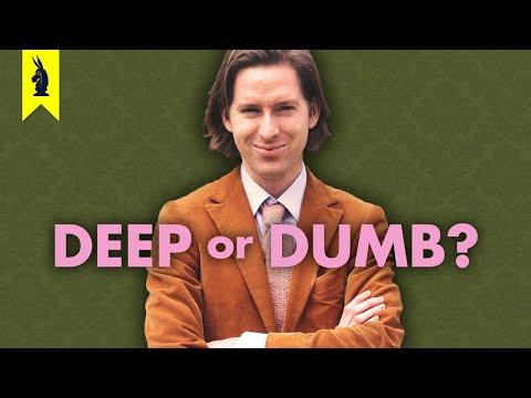 Wes Anderson: Deep or Dumb?