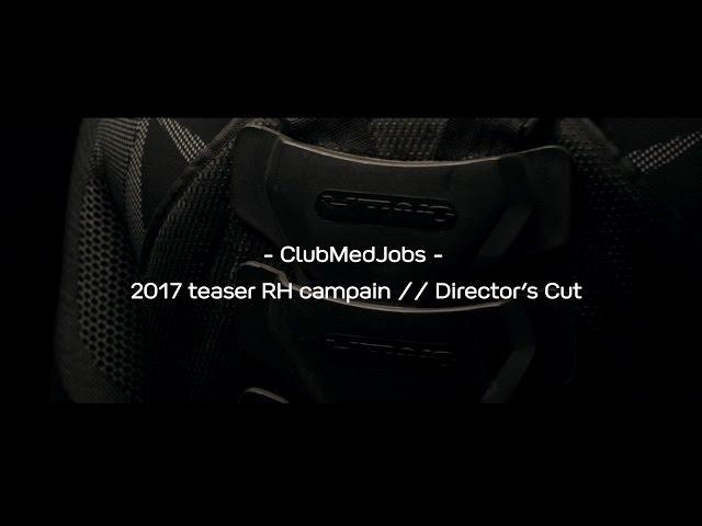 Vidéos pour campagne Club Med Jobs