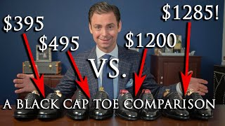 $400 Shoes vs $1300 Shoes | A Black Cap Toe Oxford Comparison | Kirby Allison
