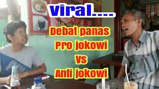Debat seru pro jokowi vs anti jokowi ll debat politik diwarkop