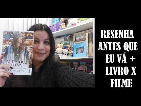 RESENHA ANTES QUE EU VÁ + LIVRO X FILME