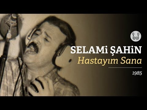 Selami Şahin - Hastayım Sana (Official Audio)