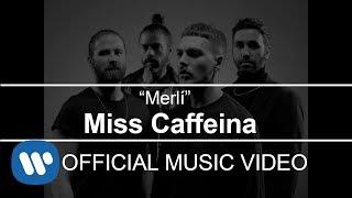 Miss Caffeina - Merlí