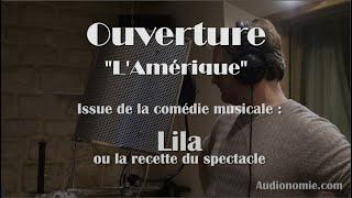 Ouverture 'l'Amérique' - Lila ou la recette du spectacle - 2020-03-23