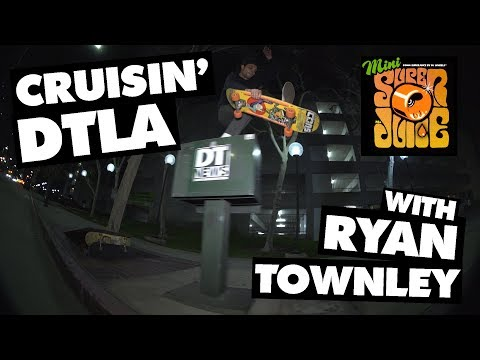 Cruisin' Downtown LA W/ Ryan Townley | OJ Wheels