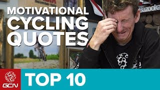 Top 10 Motivational Cycling Quotes