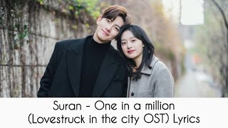 [ROM/ENG/INDO] Suran - One In A Million (Lovestruck in the City OST) Lyrics