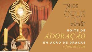 Transmissão da noite de Adoração ao Santíssimo em ação de graças