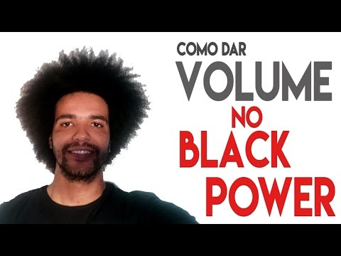 COMO DAR VOLUME NO BLACK POWER MASCULINO
