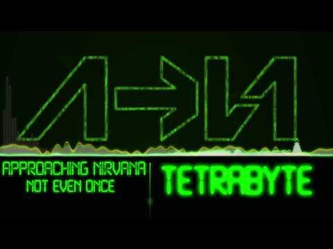 Tetrabyte-Approaching Nirvana