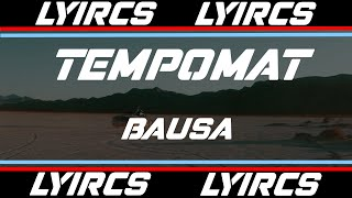 Tempomat   BAUSA (LYRICS)