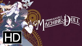 Unbreakable Machine-DollAnime Trailer/PV Online