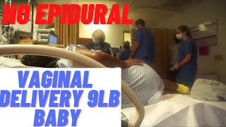 Emotional Vaginal Labor & Delivery Vlog | RAW & Unedited | 9lb Baby No Epidural First Time Mom