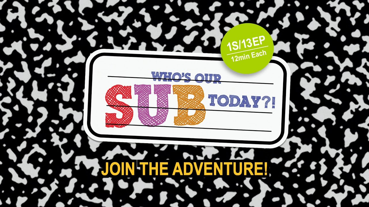 Who's Our Sub Today?