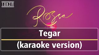 Rossa - Tegar (Karaoke Version + Lyrics) No Vocal #sunziq