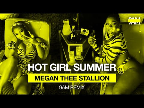 Megan Thee Stallion - Hot Girl Summer (9AM Remix) ft. Nicki Minaj & Ty Dolla$ign