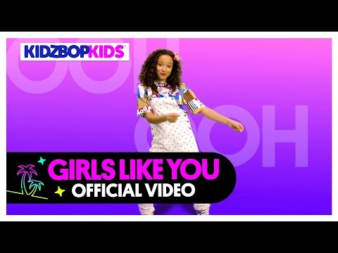 KIDZ BOP Kids – Girls Like You (Official Music Video) [KIDZ BOP 39] - KIDZ BOP