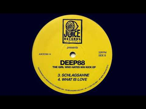 Deep88 - What Is Love