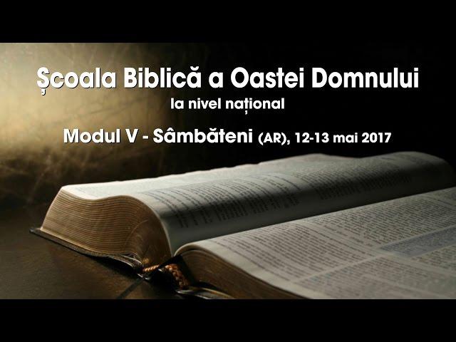 Școala Biblică a Oastei Domnului la nivel național – Modul V – Partea 2