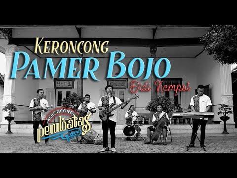 , title : 'PAMER BOJO (Didi Kempot) - KERONCONG PEMBATAS cover'