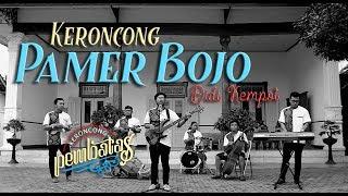 PAMER BOJO (Didi Kempot) - KERONCONG PEMBATAS cover