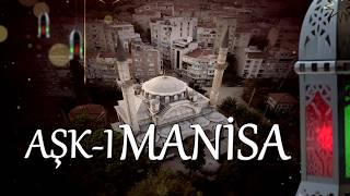 Aşk-ı Manisa - Ulu Camii