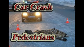 Car crach 2018-2017. Car accidents with pedestrians. car crasg compilation 2018.