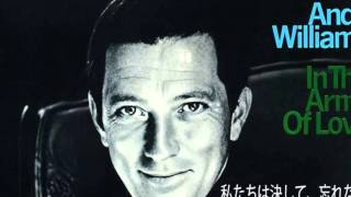 andy  williams original album  In the Arms of Love-1967     Man and a Woman