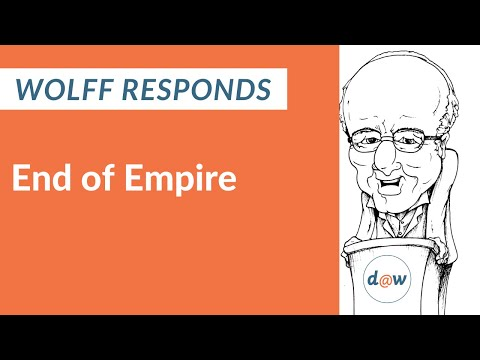 Wolff Responds: End of Empire