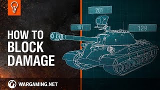 World of Tanks - How to Block Damage