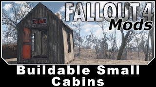 Fallout 4 Mods - Buildable Small Cabins