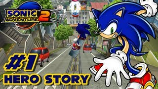 Sonic Adventure 2 High Quality Mp3 - Hero Story - Part 1