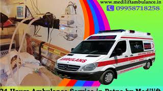 Avail 365 Days Medilift ICU Ambulance Service in Patna and Ranchi