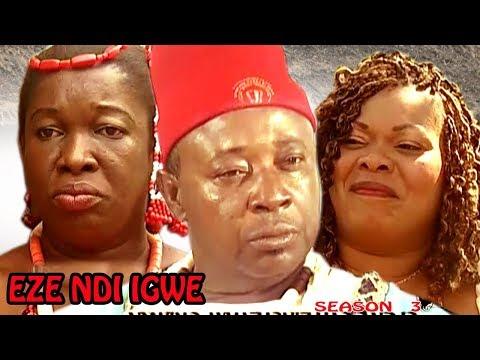 Eze Ndi Igwe Season 3  - Latest Nigeria Nollywood Igbo Movie