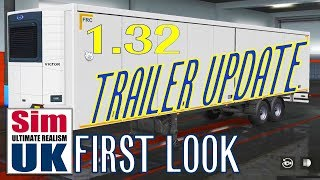 ETS 2 Trailer Update 1.32 | FIRST LOOK In-Game Preview Footage | Euro Truck Simulator 2 + ATS