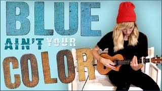 Sarah Blackwood - Blue Ain't Your Color (Keith Urban Cover)