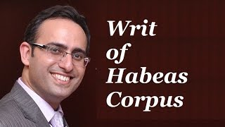Introduction to Writ Of Habeas Corpus Video