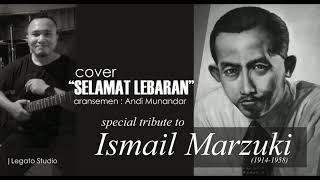 Download Lagu Selamat Lebaran 1950 Ismail Marzuki Legato