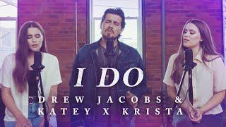 Drew Jacobs I Do