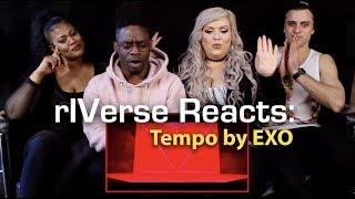 RIVerse Reacts: Tempo By EXO   MV Reaction