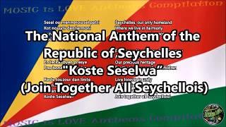 Seychelles National Anthem with music, vocal and lyrics Seychelles Creole w/English Translation