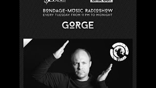 Bondage Music Radio - Edition 61 mixed by Gorge