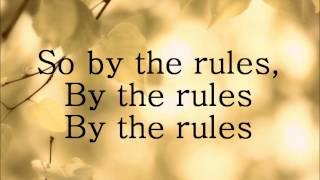 By The Rules [Lyrics)- Adam Lambert