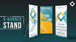 Front Signs X-Banner Stand Printing and Installation