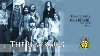 Everybody Be Dancin' - Starbuck - 1977